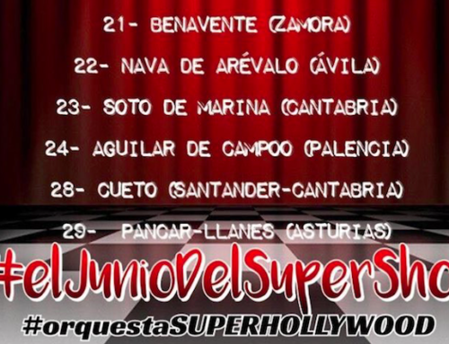 ORQUESTA SUPER HOLLYWOOD 2019. FECHAS SUPER SHOW